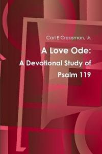 Psalm 119: A Love Ode